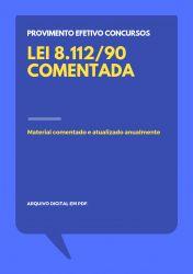 Lei 8.112/90 Comentada para Concursos