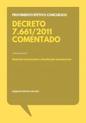 Decreto 7661/2011 Comentado para Concursos