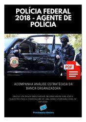 Apostila Policia Federal 2018 - Agente de Policia