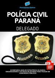 Apostila Delegado Polícia Civil Paraná PC PR 2020