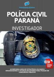 Apostila Investigador Polícia Civil Paraná PC PR 2020