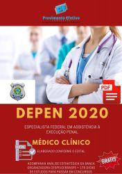 Apostila DEPEN MÉDICO CLÍNICO Especialista em Execução Penal 2020