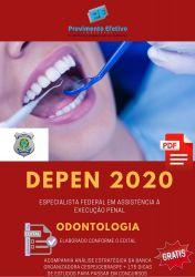 Apostila DEPEN ODONTOLOGIA Especialista em Execução Penal 2020