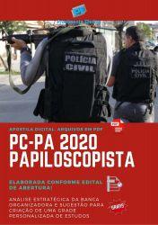 Apostila Concurso Polícia Civil PC PA 2020 Papiloscopista