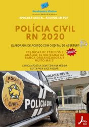 Apostila Concurso Policia Civil RN 2020 DELEGADO DE POLICIA