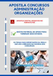 Apostila do Administrador Concursos Administração - Organizações