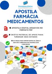 Apostila do Farmacêutico Concursos Farmácia - Medicamentos