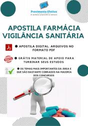 Apostila do Farmacêutico Concursos Farmácia - Vigilância Sanitária