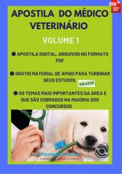 Apostila do Médico Veterinário Concursos Medicina Veterinária - Volume 1