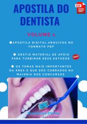 Apostila do Dentista Concursos Odontologia - Volume 1