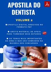 Apostila do Dentista Concursos Odontologia - Volume 2