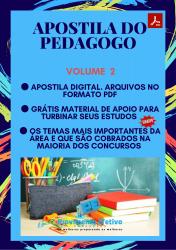 Apostila do Pedagogo Concursos Pedagogia - Volume 2