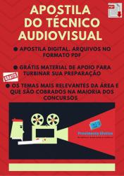 Apostila do Técnico em Audiovisual Concursos Técnico Audiovisual