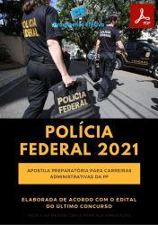 Apostila Policia Federal PF Agente Administrativo Preparatória Prova 2021 - PEConcursos